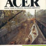 """""""Specie a bassa manutenzione e a pronto effetto: così cambia il verde urbano"""", Acer n. 1/1995 - Gennaio-Febbraio 1995 pagg. 6-9. In collaborazione con A.Maiorino, B.Negroni"""