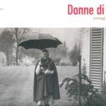 """""""Donne di Fiori – paesaggi al femminile"""" – a cura di Isnenghi, Palminteri e Romiti - Ed. Electa - Volume di pp. 192"""