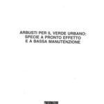 """""""Arbusti per il verde urbano: specie a pronto effetto e a bassa  manutenzione"""", L'informatore agrario n. 36 - 30 Settembre 1993 pagg. 72-74. In collaborazione con A.Maiorino, B.Negroni"""